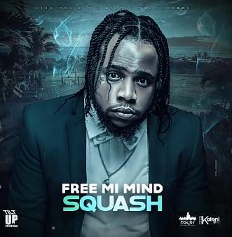 Squash – Free Mi Mind mp3 download