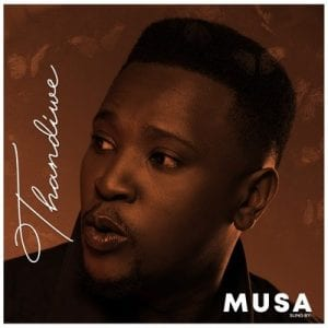 Musa – Thandiwe mp3 download
