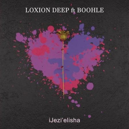 Loxion Deep – iJezi'elisha Ft. Boohle mp3 download