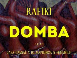 Rafiki – Domba (Main Mix) Ft. Gaba Cannal, DJ Maphorisa, Celimpilo
