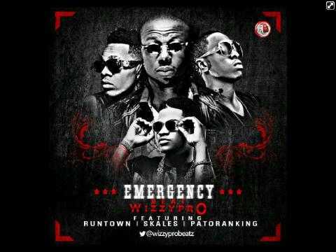 Runtown – Emergency Ft. Wizzy Pro, Skales, Patoranking mp3 download