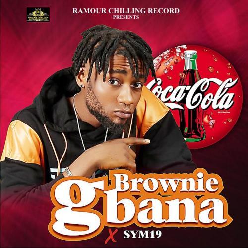 Brownie – Gbana Ft. Sym19 mp3 download