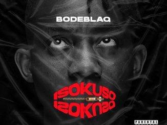 Bodeblaq – Koshi