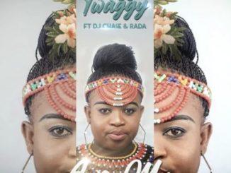 Miss Twaggy – Awe Ma Ft. DJ Chase, Rada Awe Ma