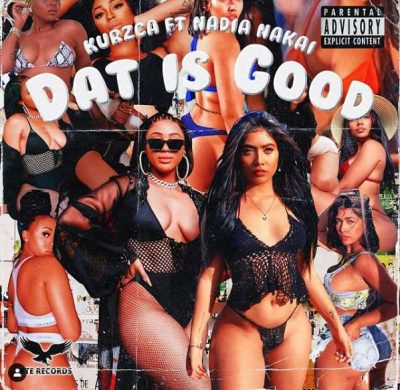 Kurzca – Dat Is Good Ft. Nadia Nakai mp3 download