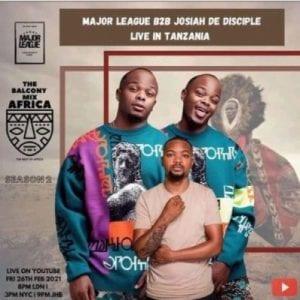 Major League, Josiah De Disciple – Amapiano Live Balcony Mix B2B Sunset Live In Tanzania mp3 download
