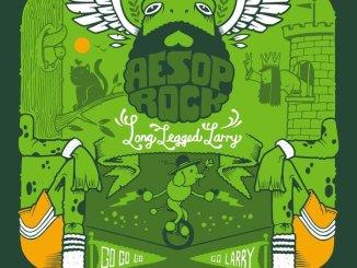 Aesop Rock – Long Legged Larry