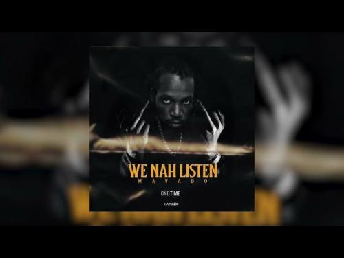 Mavado – We Nah Listen mp3 download