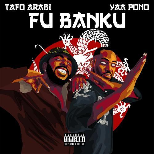 Tafo Arabi – Fu Banku Ft. Yaa Pono mp3 download