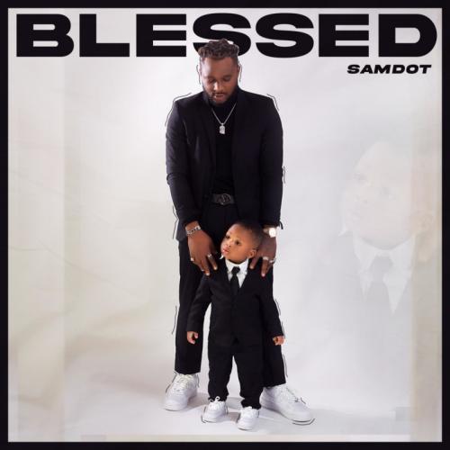 Samdot – Blessed mp3 download