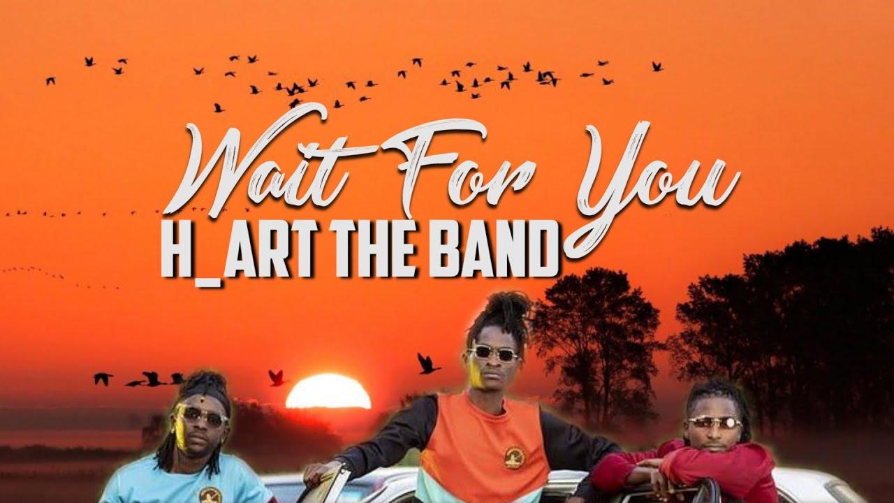 H_Art The Band – Wait For You Ft. Matt Owegi mp3 download