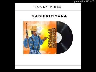 Tocky Vibes – Mabhiritiya