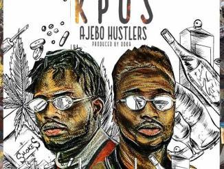 Ajebo Hustlers – Kpos