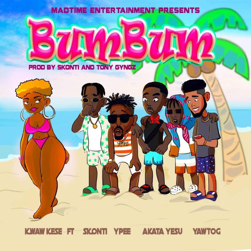 Kwaw Kese – BumBum Ft. Yaw ToG, Skonti, Ypee, Akata Yesu mp3 download