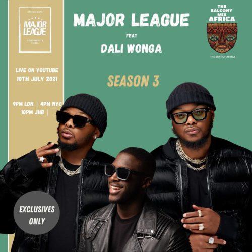 Major League & Daliwonga – Amapiano Live Balcony Mix B2B (S3 EP04) mp3 download