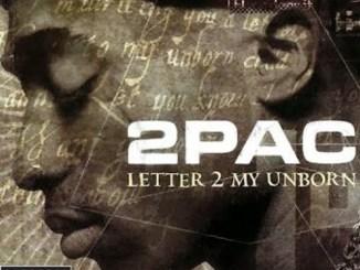 2pac – Letter 2 My Unborn