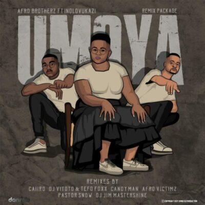 Afro Brotherz & Indlovukazi – Umoya (Remix Package) mp3 download