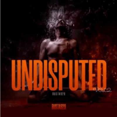 Album: Busta 929 – Undisputed Vol. 2 mp3 download