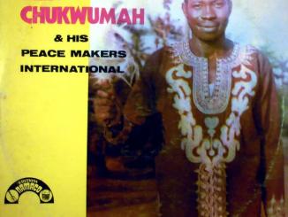 Ali Chukwumah & his Peace Makers Int'l – Onye Melu Ogo Amazi