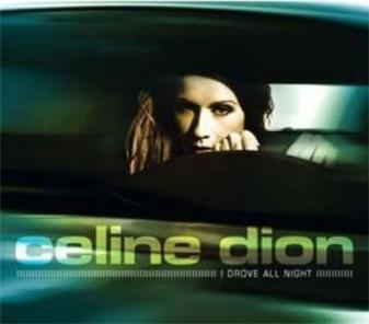 Celine Dion - I Drove All Night mp3 download