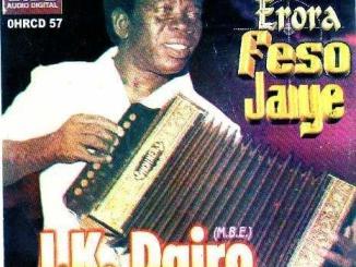 Chief I.K. Dairo & His Blue Spots Band – Erora Feso Jaiye (Complete Album)