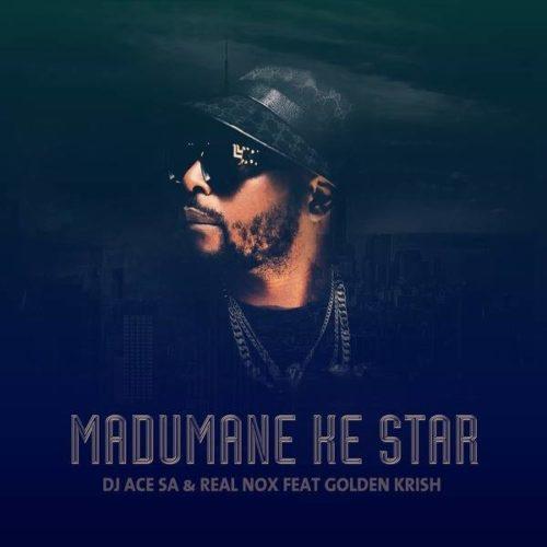 DJ Ace & Real Nox – Madumane Ke Star Ft. Gold Krish mp3 download