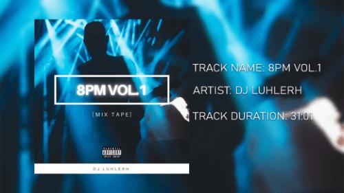 DJ LuHleRh – 8pm Mix Vol.1 mp3 download