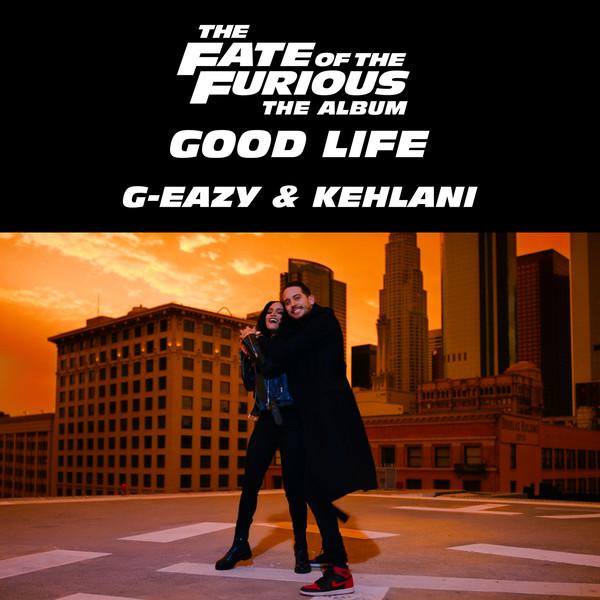 G-Eazy & Kehlani - Good Life mp3 download