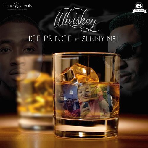 Ice Prince - Whiskey Ft. Sunny Neji mp3 download