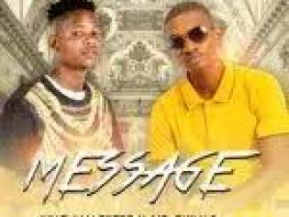 King Malekere & Mr Chivas – Message