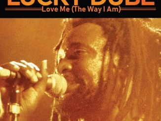 Lucky Dube – Love Me (The Way I Am)