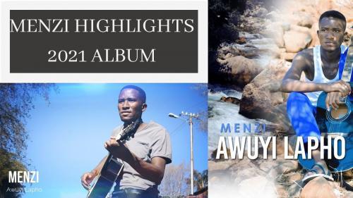 Menzi – Awuyi Lapho (Highlights) mp3 download