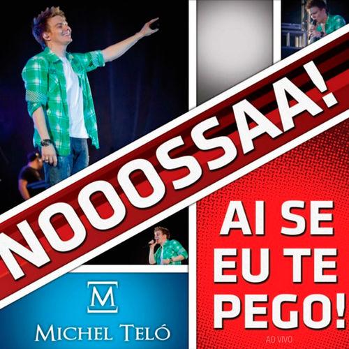 Michel Teló - Ai Se Eu Te Pego mp3 download