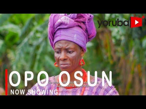 Movie  Opo Osun Latest Yoruba Movie 2021 Drama mp4 & 3gp download