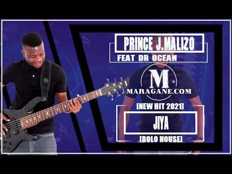 PRINCE J.MALIZO – JIYA FT DR OCEAN (NEW HIT 2021) mp3 download