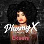 Phumy, Ft. Mash T – EKseni mp3 download
