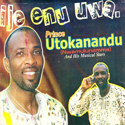 Prince Utokanandu - Ije Enu Uwa mp3 download
