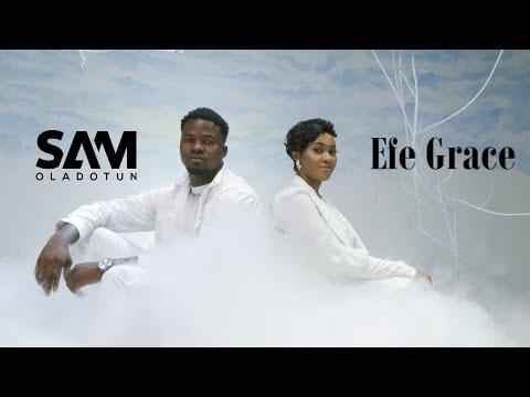 Sam Oladotun Ft. Efe Grace – Ayeyi mp3 download