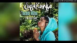 Thembi Mona – Susakonke Ft. DJ SK mp3 download