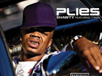 Plies Ft. T-Pain – Shawty + Remix