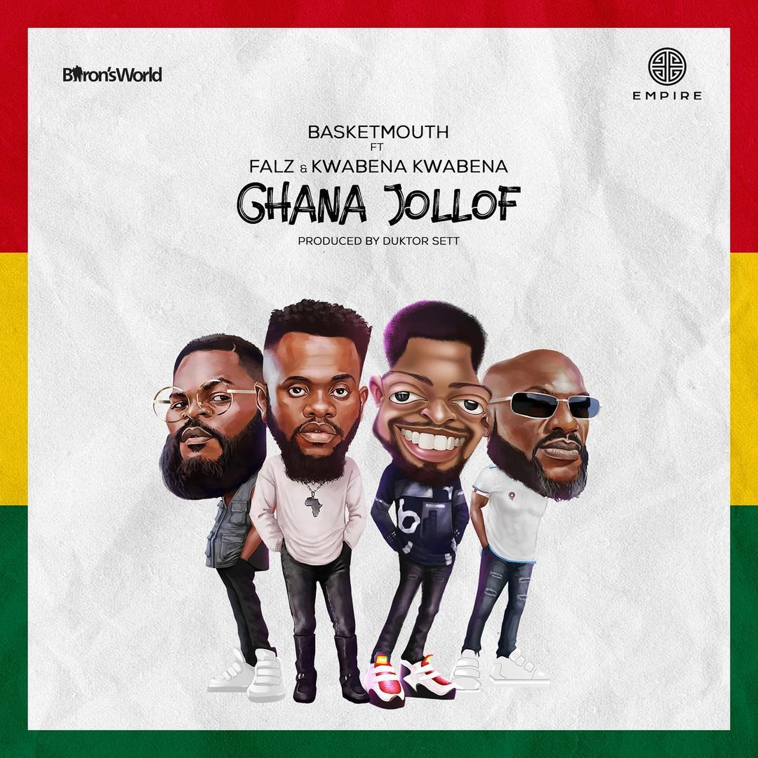 Basketmouth – Ghana Jollof Ft. Falz, Kwabena Kwabena mp3 download