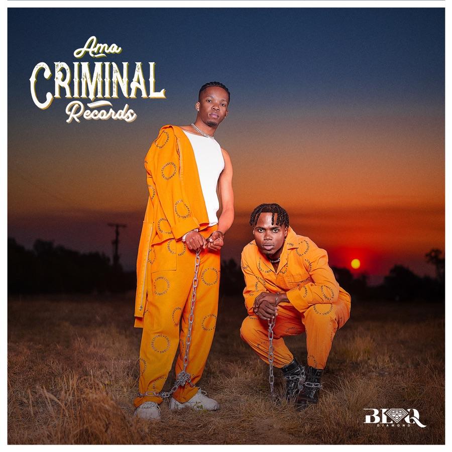 Blaq Diamond – Ama Criminal Record mp3 download