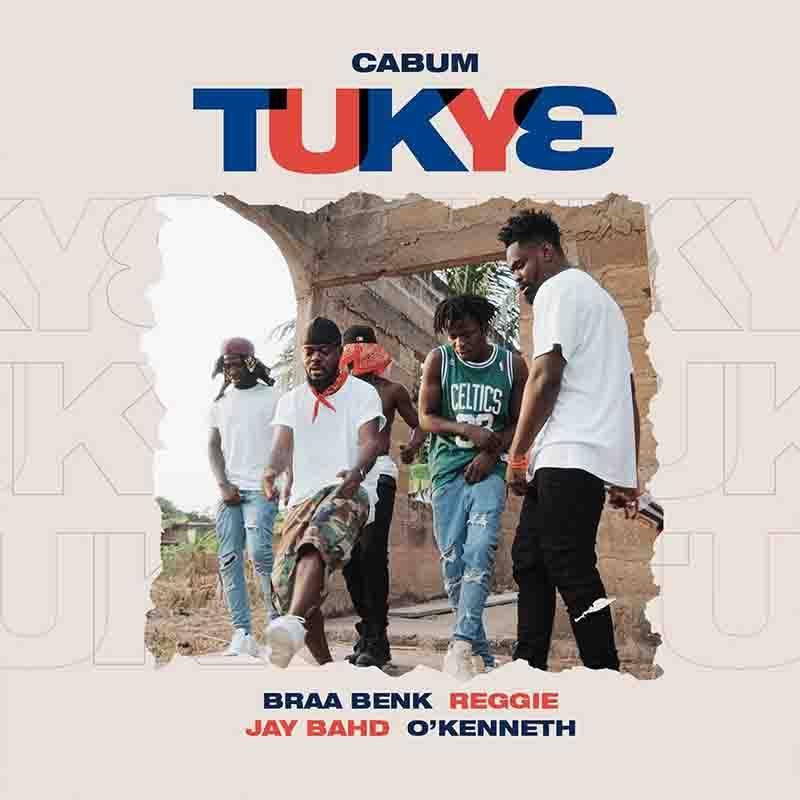 Cabum – Tukye Ft. Braa Benk, Reggie, Jay Bahd, O'Kenneth mp3 download