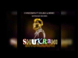 Chindo Man Ft. Memo & Double Y – Shukrani