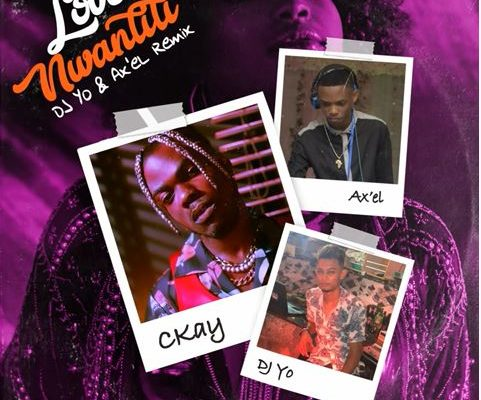 Ckay – Love Nwantiti (Remix) Ft. DJ Yo! & AX'EL mp3 download