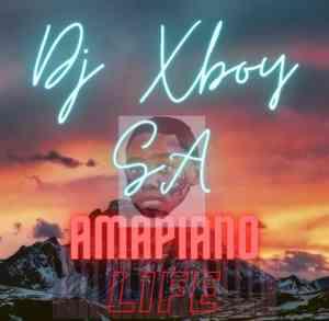 DJ Xboy SA – Amapiano Life mp3 download