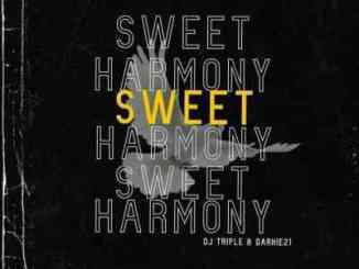 Dj Triple & Darkie21 – Sweet Harmony
