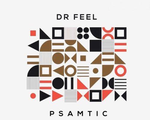 Dr Feel – Psamtic (Original Mix) mp3 download