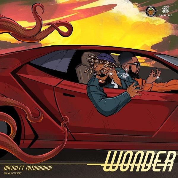 Dremo – Wonder Ft. Kida Kudz & Patoranking mp3 download
