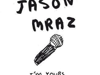 Jason Mraz – I'm Yours